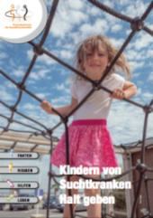 """Broschüre """"Kindern von Suchtkranken Halt geben"""" – Hilfen für suchtbelastete Familien"""